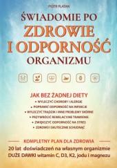 Okładka książki Świadomie po zdrowie i odporność organizmu