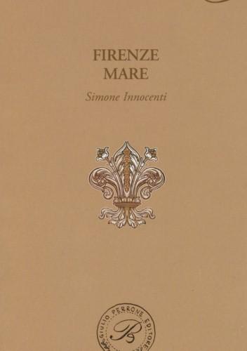 Okładka książki Firenze mare praca zbiorowa