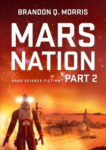 Okładka książki Mars Nation 2 Brandon Q. Morris