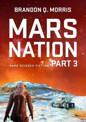 Okładka książki Mars Nation 3 Brandon Q. Morris
