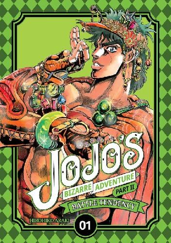 Okładka książki JoJo's Bizarre Adventure: Part 2 - Battle Tendency, Tom 1 Hirohiko Araki