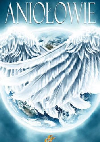 Okładka książki Aniołowie praca zbiorowa