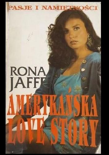 Okładka książki Amerykańska love story Rona Jaffe