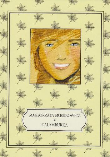 Okładka książki Kalamburka Małgorzata Musierowicz