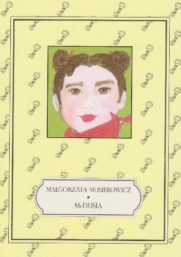 Okładka książki McDusia Małgorzata Musierowicz