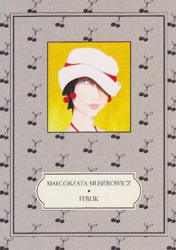 Okładka książki Feblik Małgorzata Musierowicz