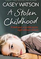 Okładka książki A Stolen Childhood