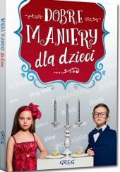 Okładka książki Dobre maniery dla dzieci (twarda oprawa)