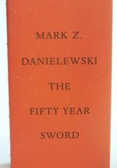Okładka książki The Fifty Year Sword
