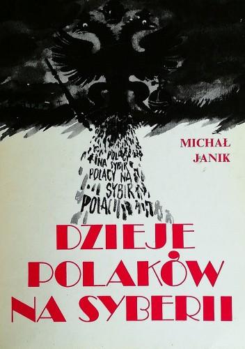Okładka książki Dzieje Polaków na Syberii Michał Janik