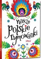 Okładka książki Nasze polskie rymowanki (miękka oprawa)