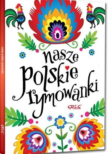 Okładka książki Nasze polskie rymowanki (miękka oprawa) Maria Zagnińska