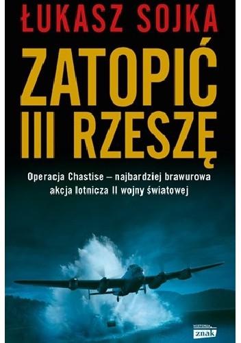 Okładka książki Zatopić III Rzeszę Łukasz Sojka