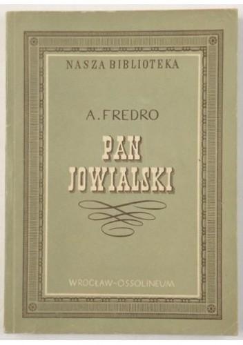 Okładka książki Pan Jowialski Aleksander Fredro