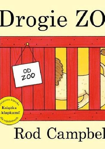 Okładka książki Drogie Zoo Rod Campbell
