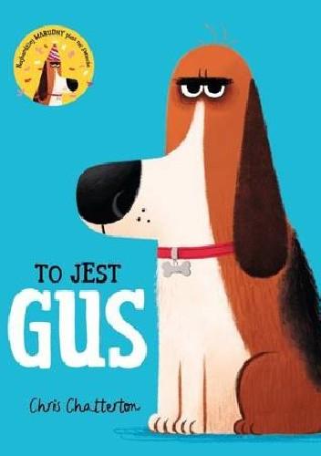 Okładka książki To jest Gus Chris Chatterton