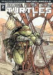 Okładka książki Teenage Mutant Ninja Turtles: Macro-Series #2: Michelangelo