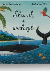 Okładka książki Ślimak i wieloryb