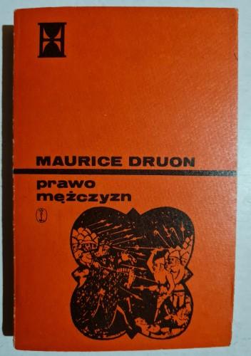 Okładka książki Prawo mężczyzn Maurice Druon