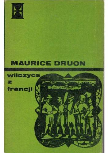 Okładka książki Wilczyca z Francji Maurice Druon