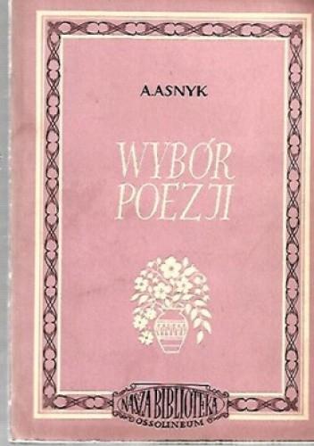 Okładka książki Wybór poezji Adam Asnyk