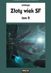 Okładka książki Złoty Wiek SF tom 9