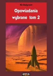 Okładka książki Opowiadania wybrane, tom 2