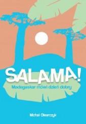 Okładka książki Salama! Madagaskar mówi dzień dobry