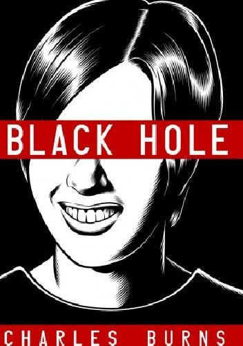 Okładka książki Black Hole Charles Burns
