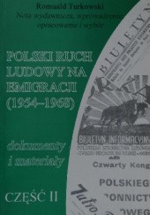 Okładka książki Polski ruch ludowy na emigracji. Dokumenty i materiały. Cz. 2 (1954–1968)