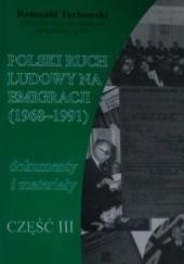 Okładka książki Polski ruch ludowy na emigracji. Dokumenty i materiały. Cz. 3 (1968–1991)