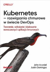 Okładka książki Kubernetes - rozwiązania chmurowe w świecie DevOps