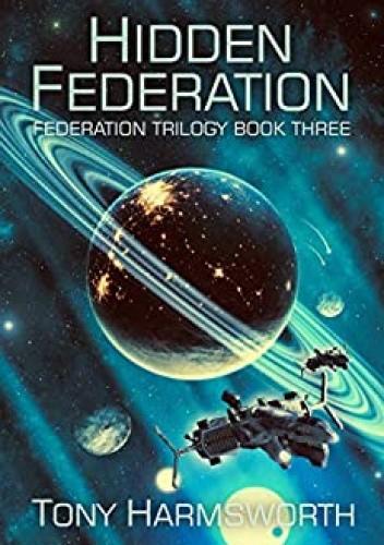 Okładka książki Hidden Federation Tony Harmsworth