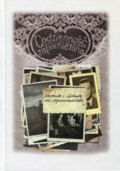 Okładka książki Codzienność zapamiętana. Warmia i Mazury we wspomnieniach
