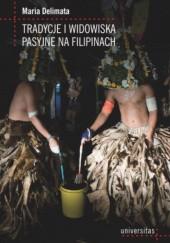 Okładka książki Tradycje i widowiska pasyjne na Filipinach