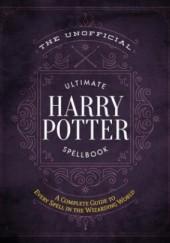 Okładka książki Unofficial Ultimate Harry Potter Spellbook