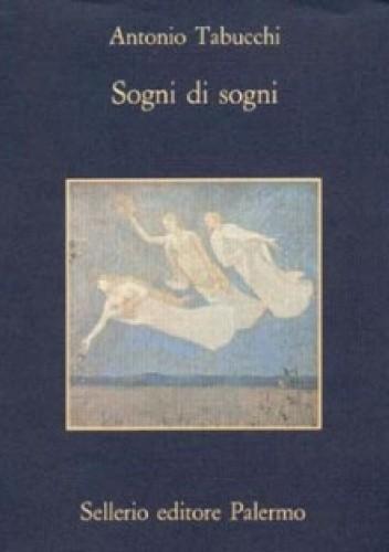 Okładka książki Sogni di sogni Antonio Tabucchi