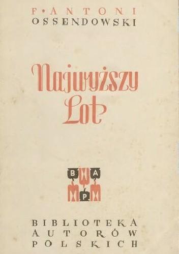 Okładka książki Najwyższy lot Antoni Ferdynand Ossendowski