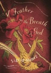 Okładka książki A Feather on the Breath of God