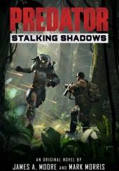 Okładka książki Predator: Stalking Shadows