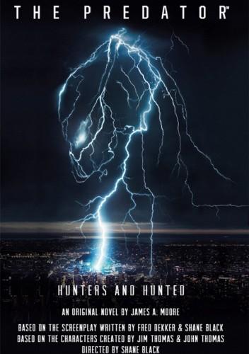 Okładka książki The Predator: Hunters and Hunted - Official Movie Prequel James Moore