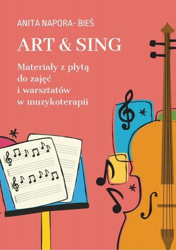 Okładka książki Art & Sing Anita Napora - Bieś
