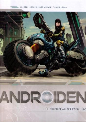 Okładka książki Androiden: 1. Wiederauferstehung Jesús Hervás Millán,Olivier Héban,Jean-Luc Istin