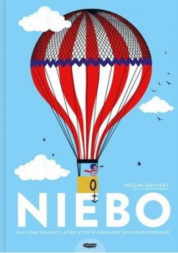 Okładka książki Niebo. Ruchome elementy, dzięki którym odkryjesz sklepienie niebieskie Hélène Druvert