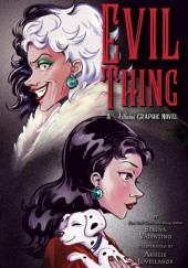 Okładka książki Evil Thing. A Villains Graphic Novel
