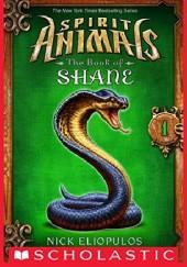 Okładka książki Spirit Animals: The Book of Shane #1