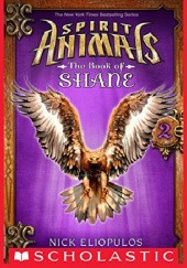 Okładka książki Spirit Animals: The Book of Shane #2