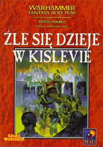 Okładka książki Źle się dzieje w Kislevie Ken Rolston