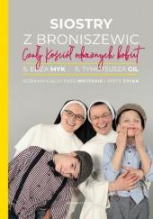 Okładka książki Siostry z Broniszewic. Czuły Kościół odważnych kobiet.