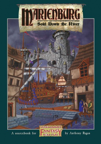 Okładka książki Marienburg: Sold Down the River Anthony Ragan